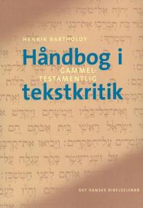 H. Bartholdy, Håndbog i gammeltestamentlig tekstkritik
